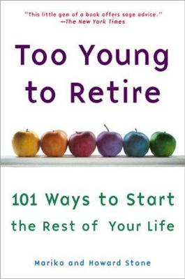 Too Young To Retire book
