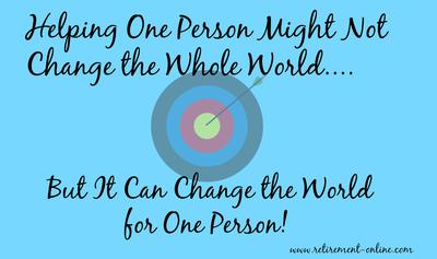 YOU CAN CHANGE SOMEONE'S WORLD...